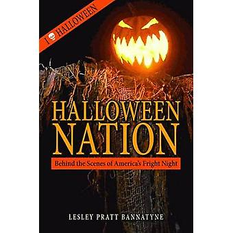Halloween Nation - Behind the Scenes of America's Fright Night by Lesl
