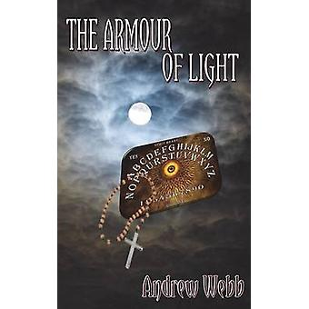 The Armour of Light by Webb & Andrew