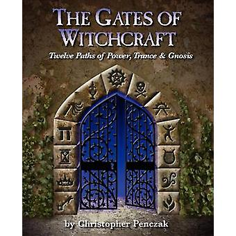 The Gates of Witchcraft by Penczak & Christopher