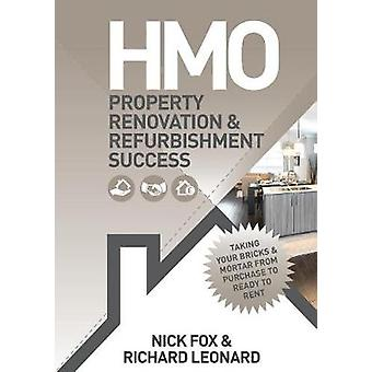 HMO Property Renovatie en Renovatie Succes door Fox & Nick