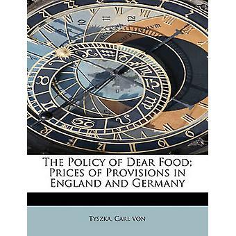 Politikken til kjære matpriser av forsyninger i England og Tyskland av von & Tyszka & Carl