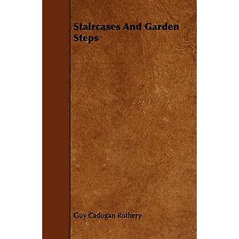 Staircases And Garden Steps by Rothery & Guy Cadogan