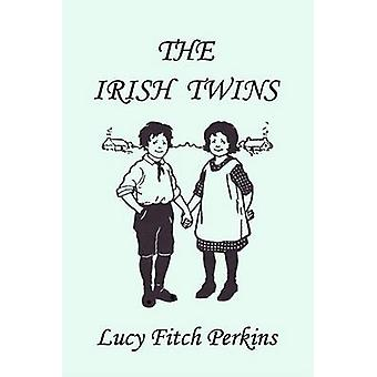 The Irish Twins Illustrated Edition Yesterdays Classics by Perkins & Lucy Fitch