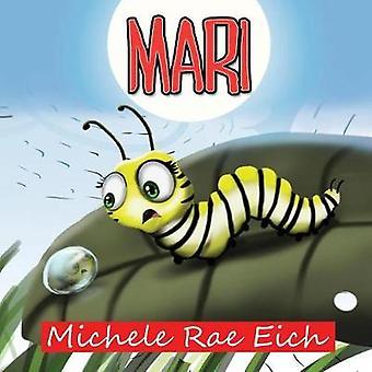 Mari by Eich & Michele Rae