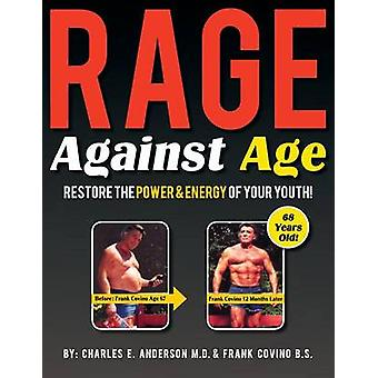 Rage Against Age by Covino & Frank