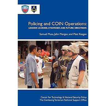 Policing Coin Operations Lessons Learned Strategies and Future Directions by Musa & Samuel