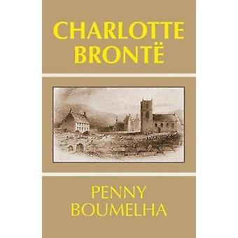 Charlotte Bronte by Boumelha & Penny