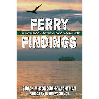 Ferry Findings by McDonoughWachtman & Susan