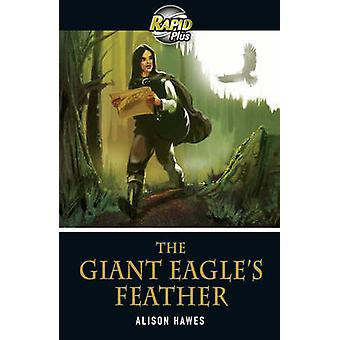 Rapid Plus 3B The Eagle's Feather by Alison Hawes - 9780435070700 Book