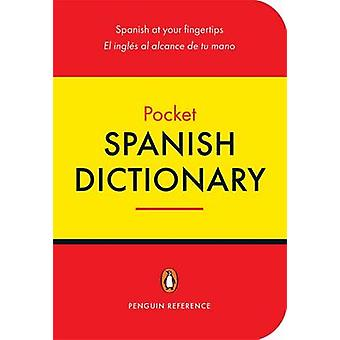The Penguin Pocket Spanish Dictionary by Josephine Riquelme Beneyto