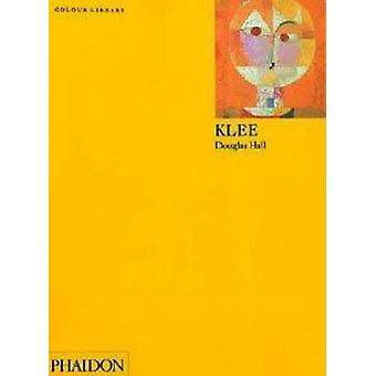 Klee by Douglas Hall