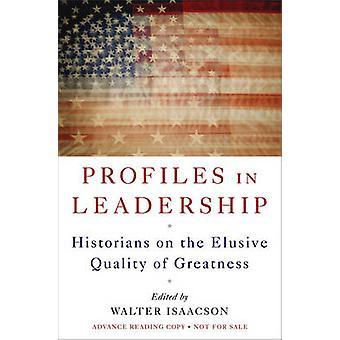 歴史家 Greatnes のとらえどころのない品質のリーダーシップ - のプロフィール