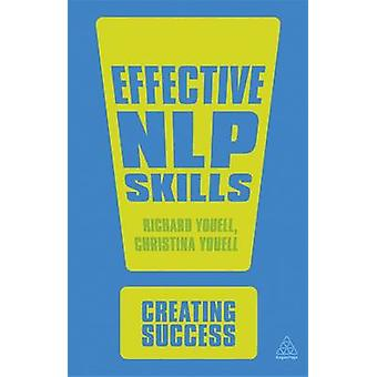 Effective NLP Skills (2nd Revised edition) by Richard Youell - Christ
