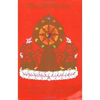 Dhammapada by Tipitaka - Suttapitaka - Khuddakanikaya - Dhammapada -