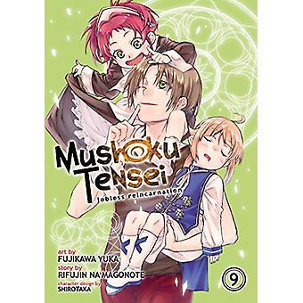 Mushoku Tensei - Jobless Reincarnation (Manga) Vol. 9 by Rifujin na Ma