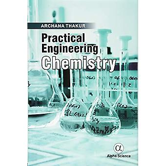 Practical Engineering Chemistry by Archana Thakur - 9781783323531 Book