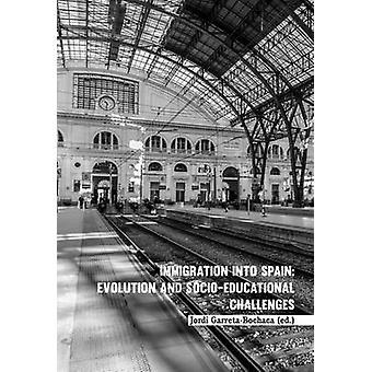 Invandring till Spanien - Evolution och sociopedagogiska utmaningar genom