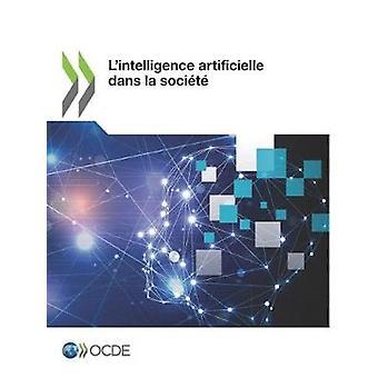 L'intelligence artificielle dans la societe by Oecd - 9789264608115 B