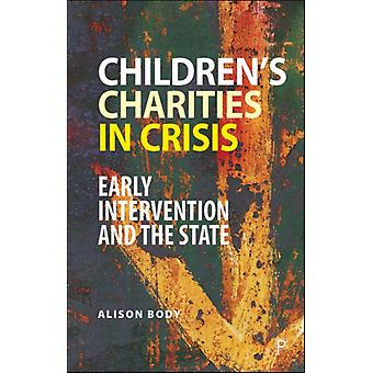 Childrens Charities in Crisis di Alison Body