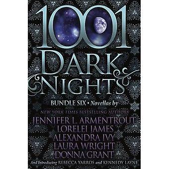 1001 Dark Nights - Bundle Six by Jennifer Armentrout - 9781682305751 B