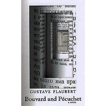 Bouvard and Pecuchet - A Novel by Gustave Flaubert - 9781564783936 Book
