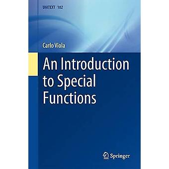 An Introduction to Special Functions by Carlo Viola - 9783319413440 B