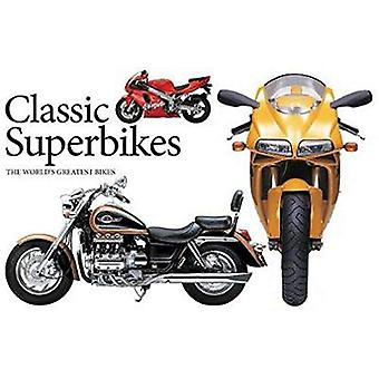 Classic Superbikes - The World's Greatest Bikes by Alan Dowds - 978178