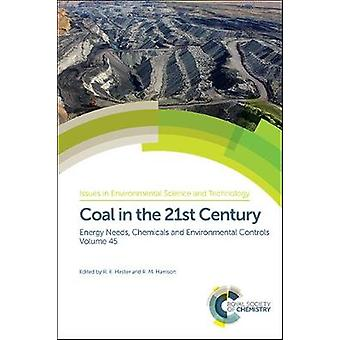 Coal in the 21st Century - Energy Needs - Chemicals and Environmental