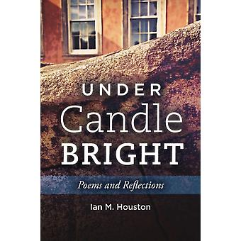 Under Candle Bright by Houston & Ian