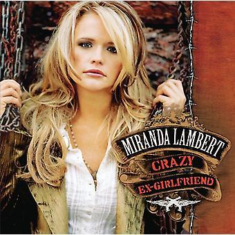 Miranda Lambert - Crazy Ex-Girlfriend [CD] USA import