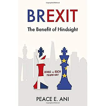 Brexit - The Benefit of Hindsight: King vs Rich Trade-off