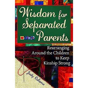 Weisheit für getrennte Eltern - Umdie Kinder umzuordnen, um zu halten