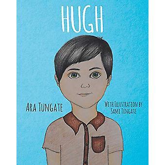 Hugh by Ara Tungate - 9781098009786 Book