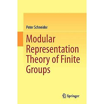 Modular Representation Theory of Finite Groups by Peter Schneider - 9