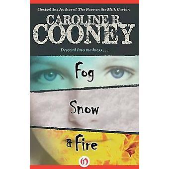 Dimma - Snö - och Eld av Caroline B. Cooney - 9781453271001 Bok