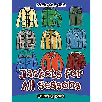 Jackets for All Seasons Coloring Book by Activity Attic Books - 97816