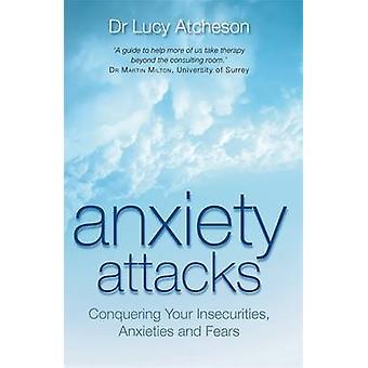 Ataques de ansiedad - Conquistando sus inseguridades - Ansiedades y miedos b
