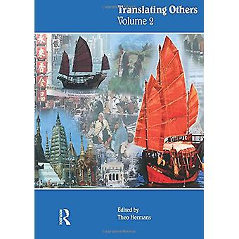 Translating Others (Volume 2) by Theo Hermans - 9781900650854 Book