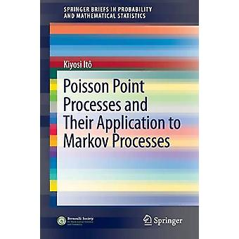 Poisson Point Processes and Their Application to Markov Processes - 20