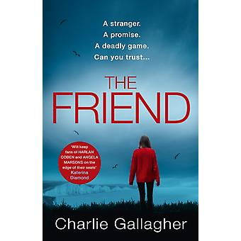 The Friend by Charlie Gallagher