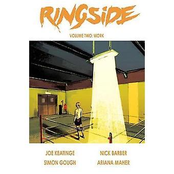 Ringside Volume 2 Work
