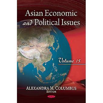 Aziatische economische politieke kwesties door Alexandra M. Columbus