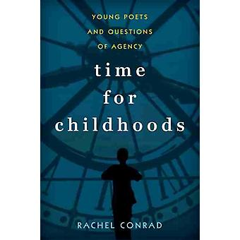 Time for Childhoods by Conrad & Rachel
