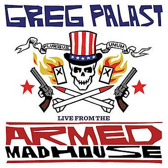 Live From The Armed Madhouse by Greg Palast