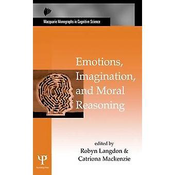 Emoties Verbeelding en Moreel Redeneren Macquarie Monografieën in Cognitieve Wetenschap