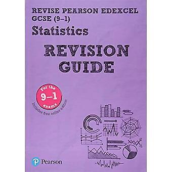Revise Edexcel GCSE (9-1) Statistics Revision Guide: includes online edition (REVISE Edexcel GCSE Statistics 2017)