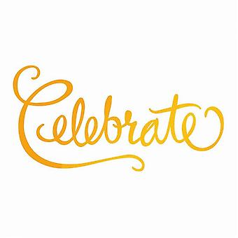 Couture Creations Ultimate Crafts Hotfoil Stamp Die Celebrate***