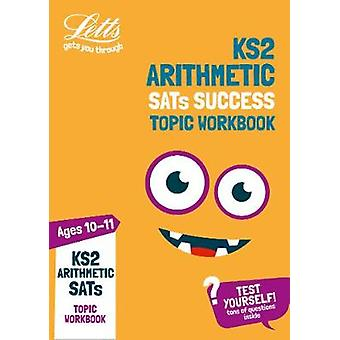 KS2 Maths Arithmetic Age 10-11 SATs Practice Workbook - for the 2020 t