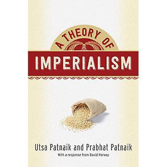 Teoria imperializmu przez Utsa Patnaik – Prabhat Patnaik - 978023117