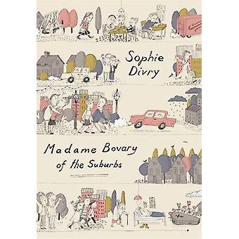 Madame Bovary der Vororte von Madame Bovary der Vororte - 978085